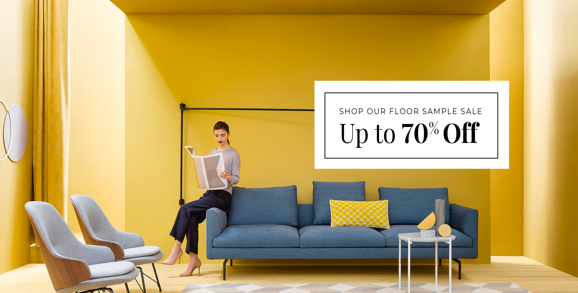 Shop Our Floor Samples Sale - Up to 70% Off